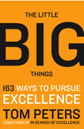 Tom Peters Little Big Excellence